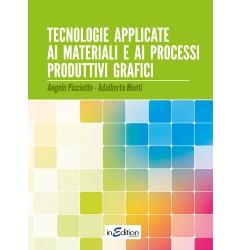 Tecnologie applicate ai materiali e ai processi produttivi