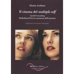 Il cinema del multiple self. Lynch/Cronenberg. Mulholland Drive/La promessa dell'assassino